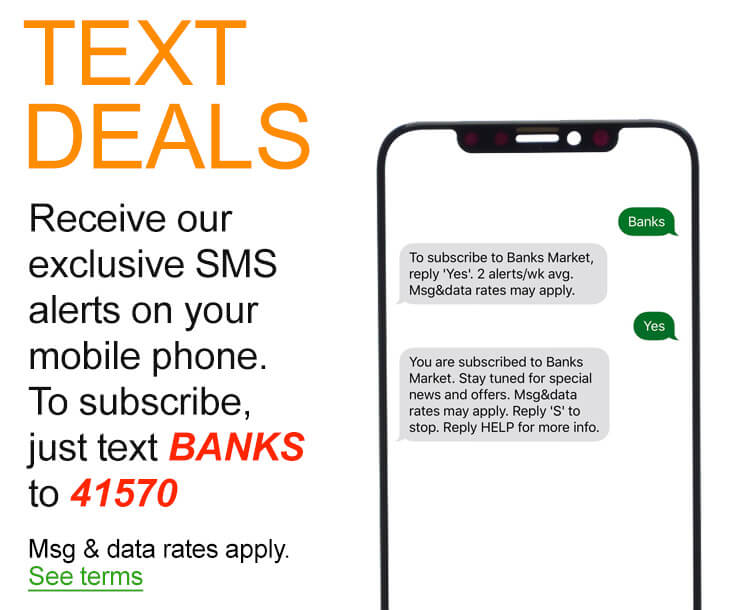 Receive our exclusive SMS alerts on your mobile phone. To subscribe, just text Banks to 41570. Msg & data rates apply. See terms